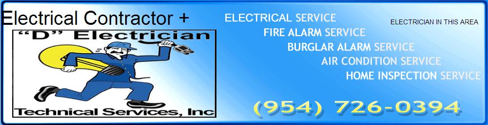"""D"" Electrician Technical Services Inc. 954-726-0394"